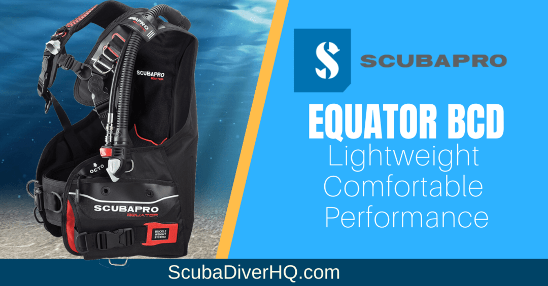 Scubapro Equator BCD Review